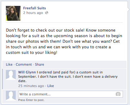 I ordered and paid for a custom suit in September. I don't have the suit. I don't even have a delivery date.